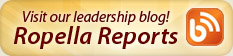 Visit the Ropella Reports blog for great expert leadership transformation advice!